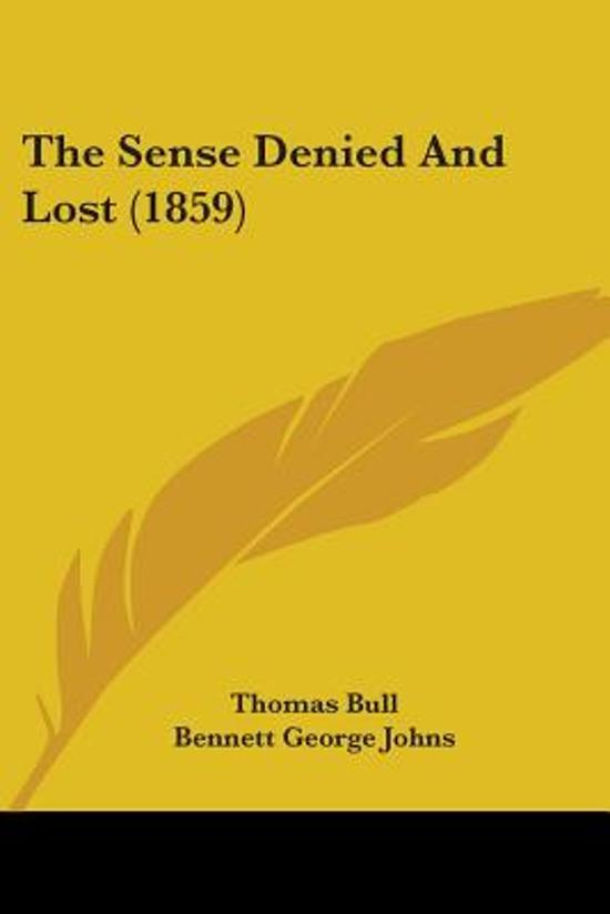 The Sense Denied and Lost (1859)