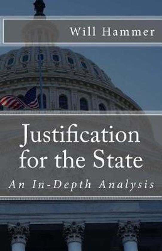 Justification for the State