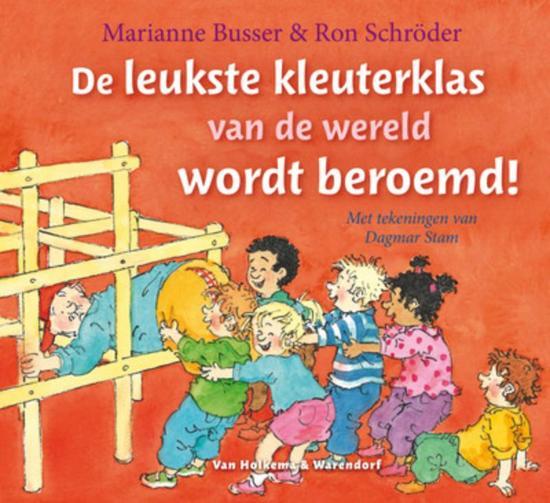 Cover van het boek 'De leukste kleuterklas van de wereld wordt beroemd!' van Busser