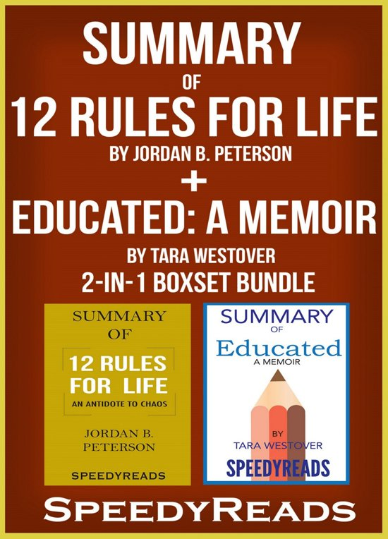 Boek cover Summary of 12 Rules for Life: An Antidote to Chaos by Jordan B. Peterson + Summary of Educated: A Memoir by Tara Westover 2-in-1 Boxset Bundle van Speedy Reads (Onbekend)