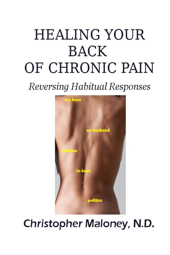 Healing Your Back Of Chronic Pain