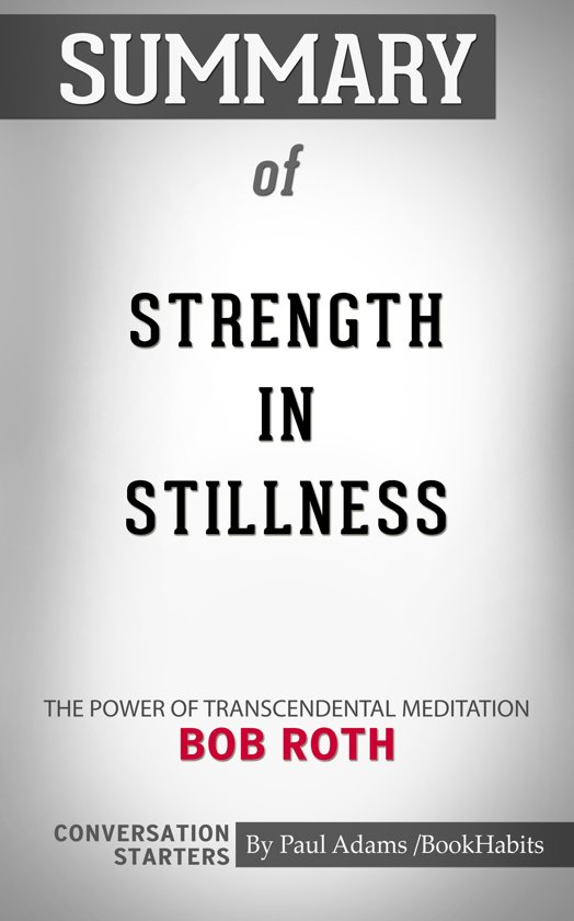 Summary of Strength in Stillness