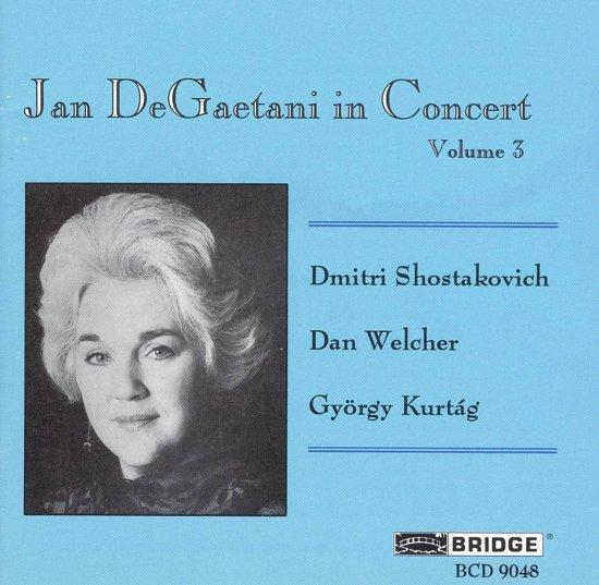 Jan DeGaetani in Concert Vol 3 - Shostakovich, Welcher et al