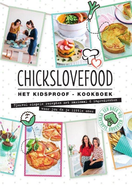 Chickslovefood Het kidsproof-kookboek