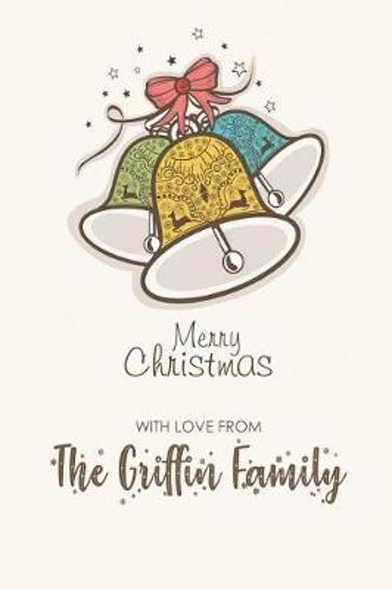 Merry Christmas with Love from the Griffin Family