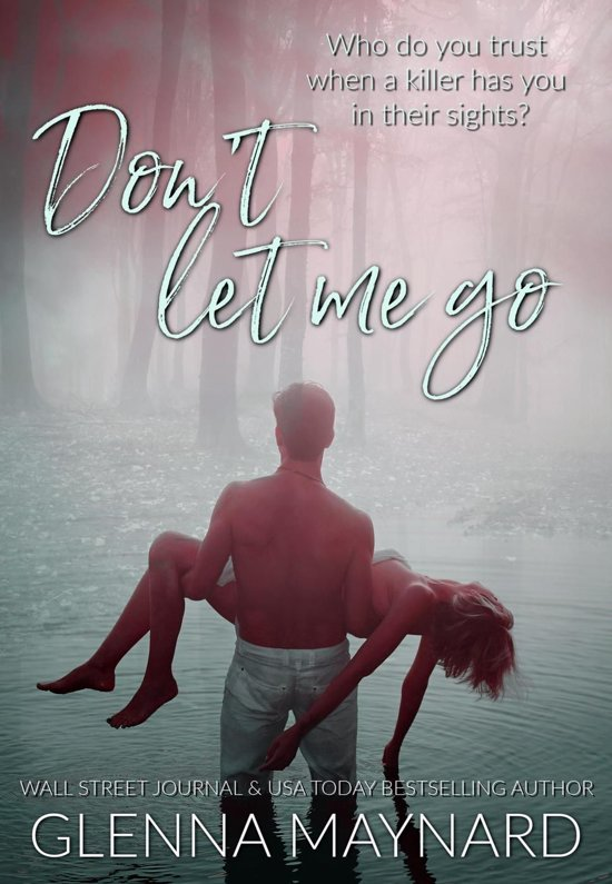 Bolcom Dont Let Me Go Ebook Glenna Maynard 9781386331384