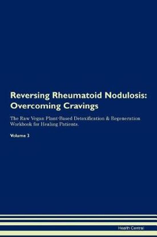 Reversing Rheumatoid Nodulosis