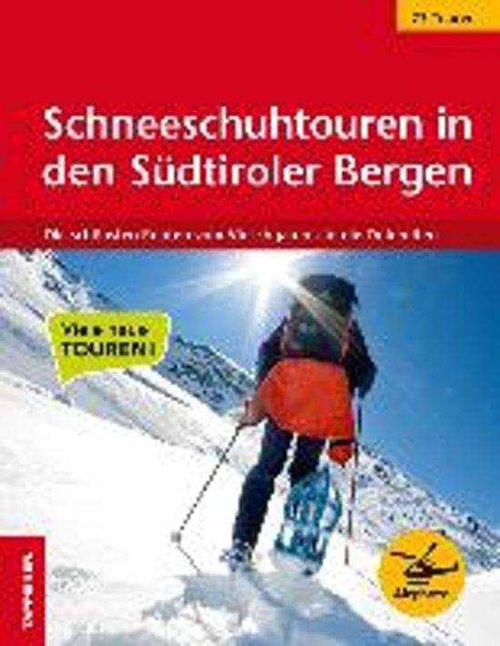 Schneeschuhtouren in den Südtiroler Bergen