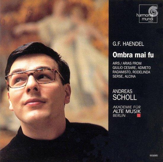 Handel: Ombra mai fu - Arias, etc / Andreas Scholl, et al
