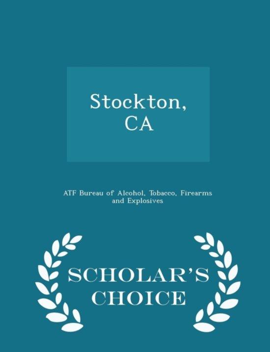 Stockton, CA - Scholar's Choice Edition