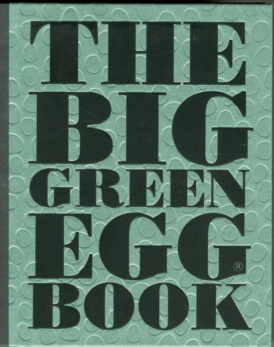 Boek cover The Big Green Egg Book van Dirk Koppes (Hardcover)