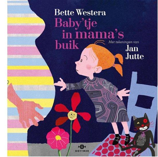 Baby Rug Naar Buik Draaien: Baby'tje In Mama's Buik, Bette Westera