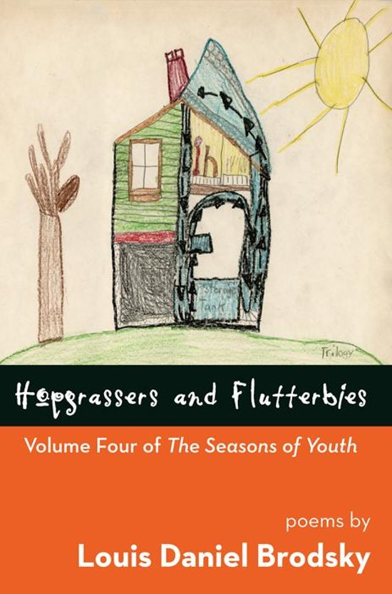Hopgrassers and Flutterbies: Volume Four of The Seasons of Youth
