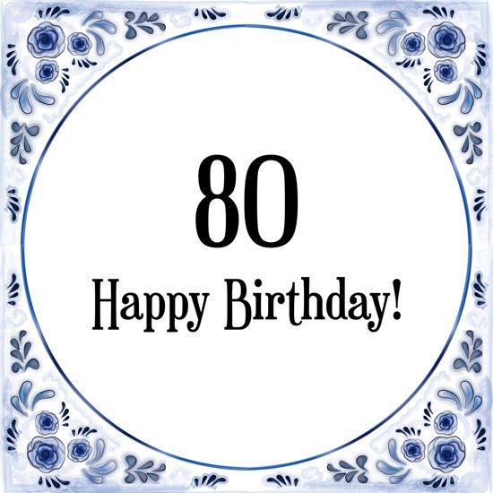 Verjaardag Tegeltje Met Spreuk 80 Jaar Happy Birthday 80 Cadeau Verpakking Plakhanger