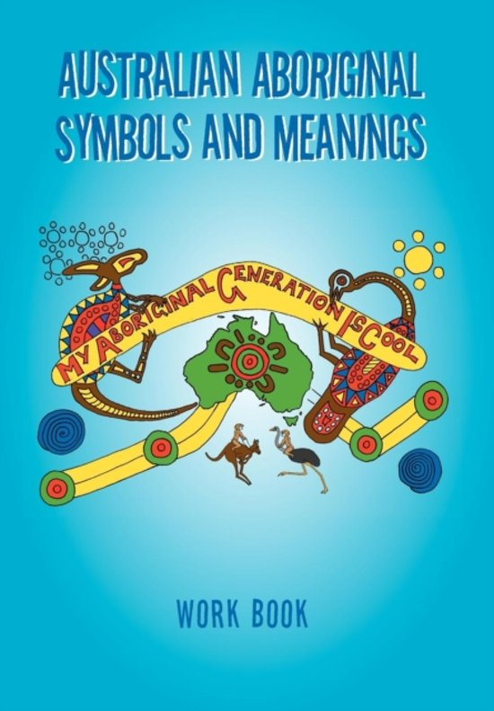 Bol Australian Aboriginal Symbols And Meanings Kevin Treloar