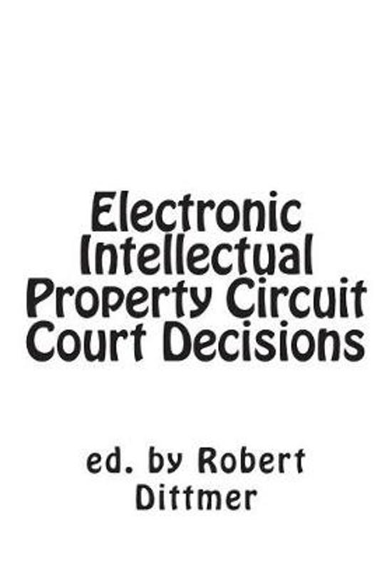 Electronic Intellectual Property Circuit Court Decisions
