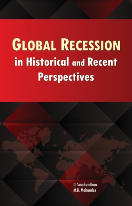 Global Recession in Historical & Recent Perspectives
