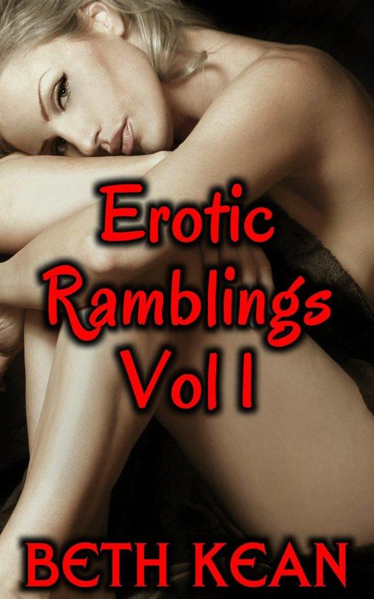 Erotic Ramblings: Vol 1