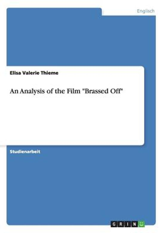 An Analysis of the Film Brassed Off