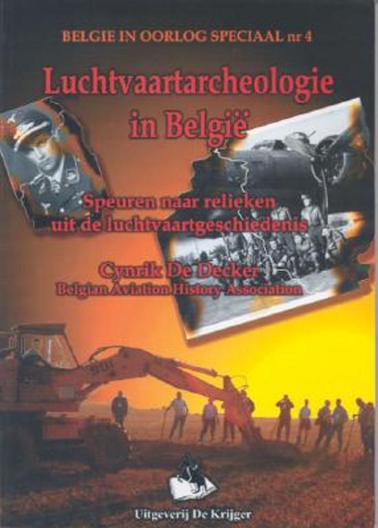 Luchtvaartarcheologie in Belgie - C. De Decker pdf epub