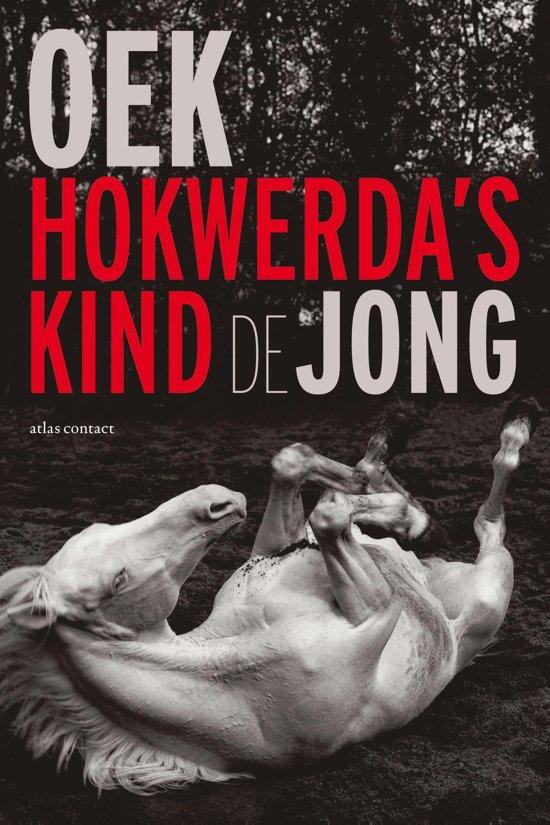 Boek cover Hokwerdas kind van Oek de Jong (Onbekend)