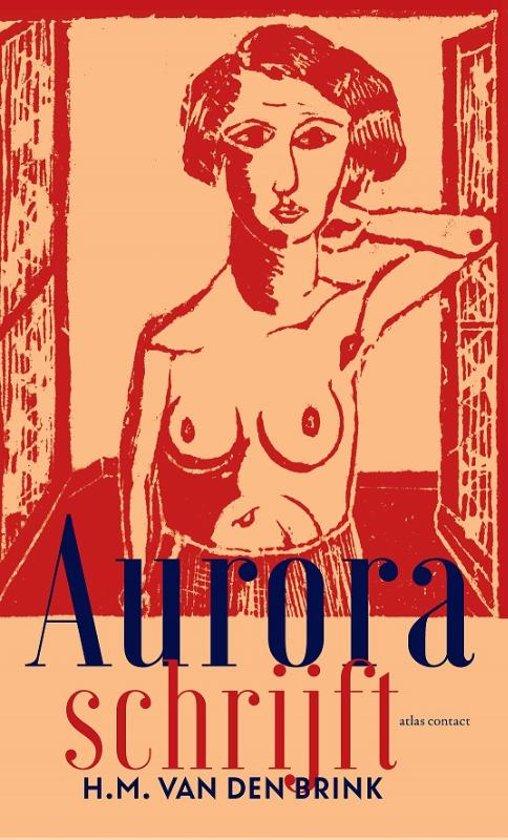 Boek cover Aurora schrijft van H.M. van den Brink (Paperback)