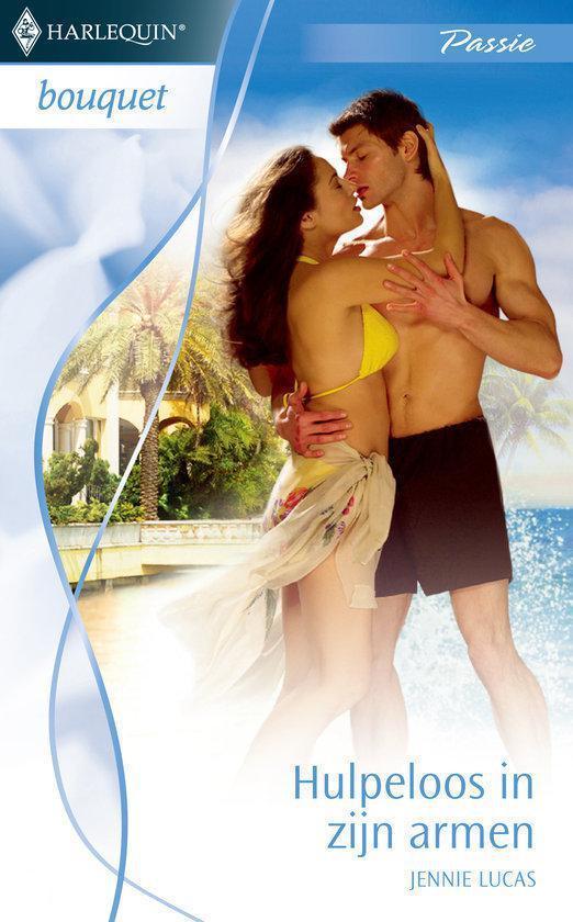 Cover van het boek 'Harlequin Bouquet 3193 - Hulpeloos In Zijn Armen' van Jennie Lucas