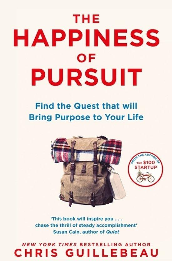 Boek cover The Happiness of Pursuit van Chris Guillebeau (Paperback)