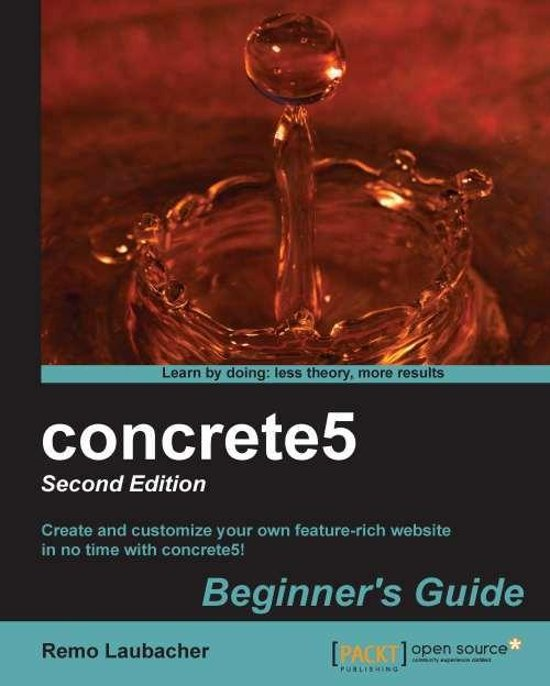 concrete5 Beginner's Guide - Second Edition