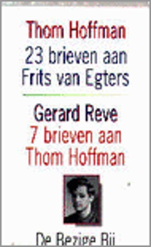 23 brieven aan Frits van Egters over het maken van De avonden ; 7 brieven aan Thom Hoffman