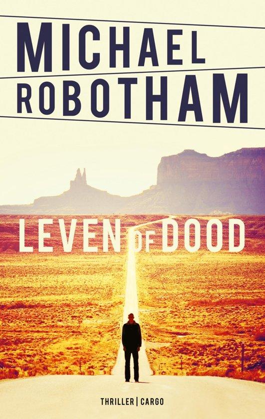 Boek cover Leven of dood van Michael Robotham (Onbekend)