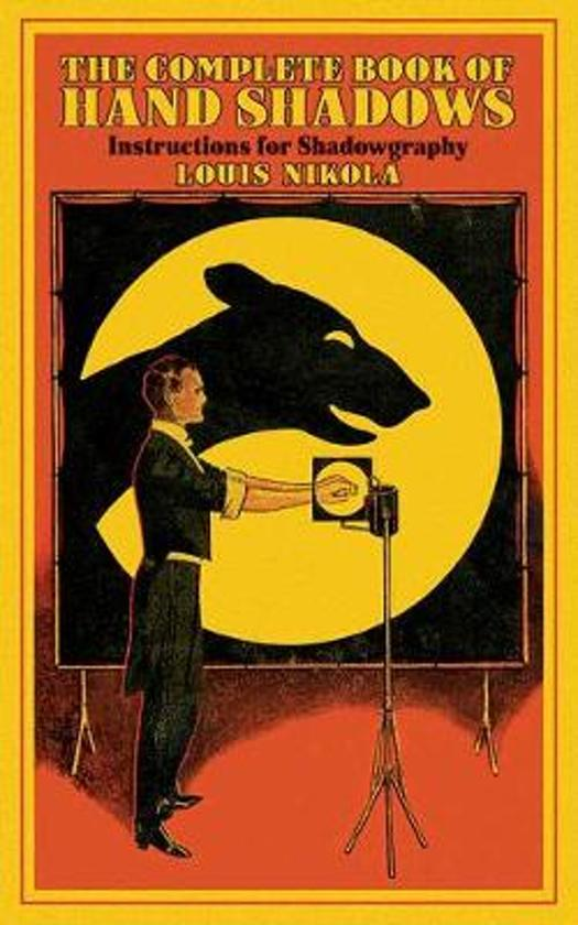 Boek cover Complete Book of Hand Shadows van Louis Nikola (Paperback)
