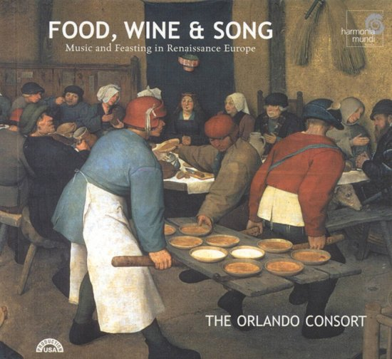 Food, Wine & Song / The Orlando Consort