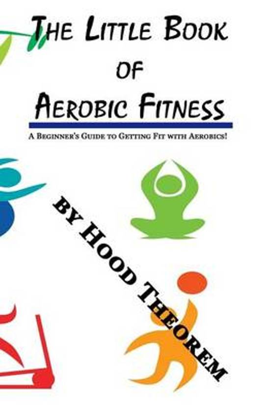 The Little Book of Aerobic Fitness