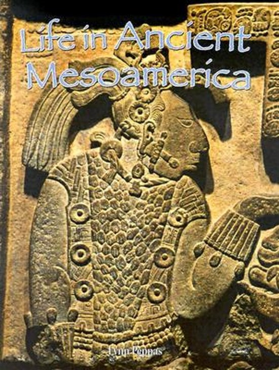 Life in Ancient Mesoamerica