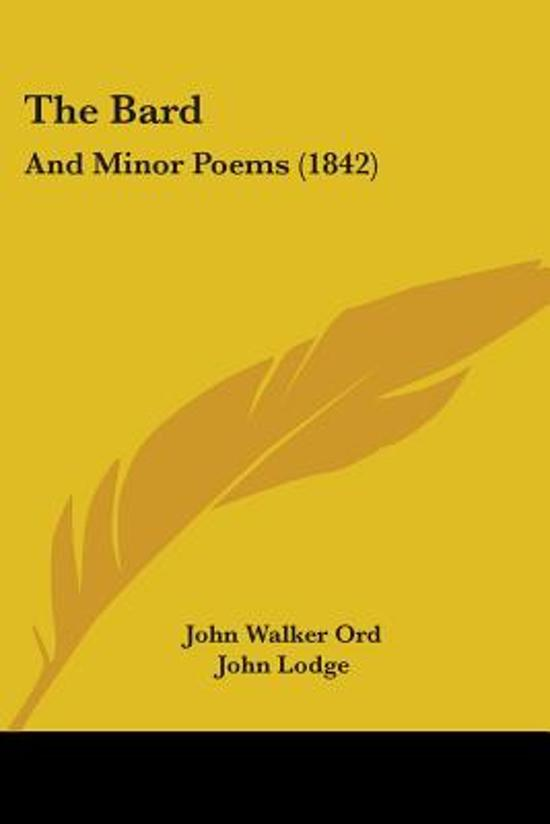 The Bard: And Minor Poems (1842)