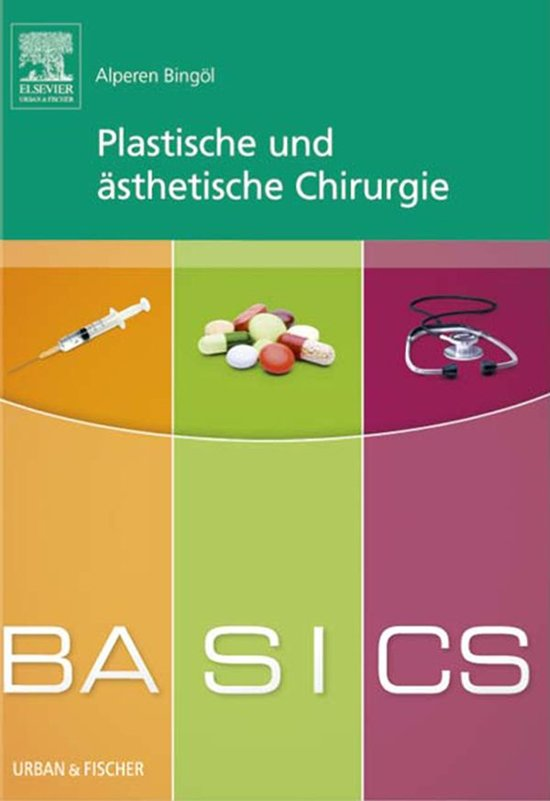 BASICS Plastische und ästhetische Chirurgie