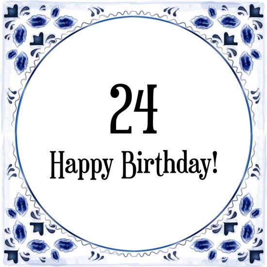 Bol Com Verjaardag Tegeltje Met Spreuk 24 Jaar Happy Birthday