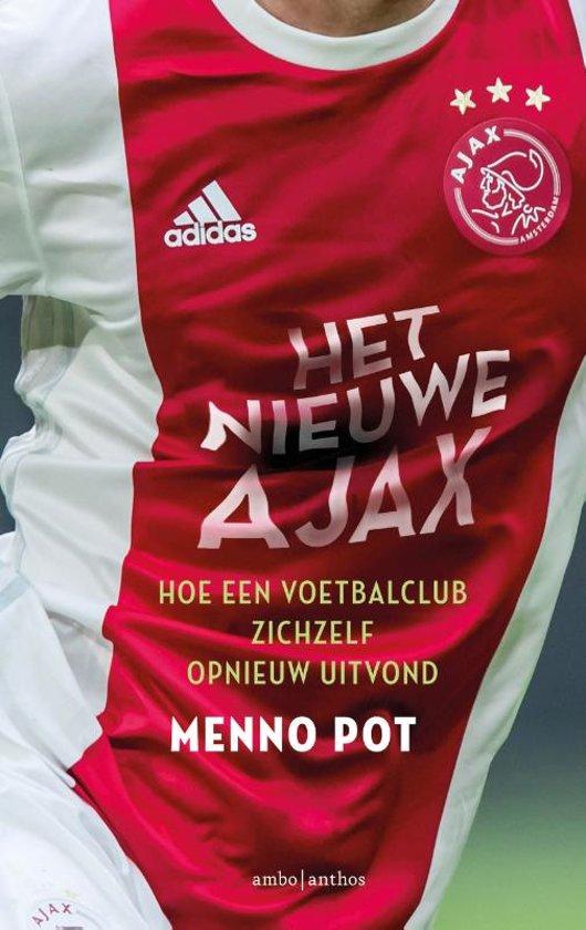 Boek cover Het nieuwe Ajax van Menno Pot (Paperback)
