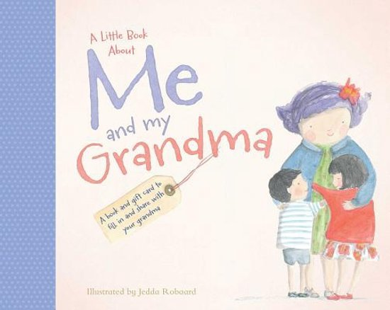Bolcom A Little Book About Me And My Grandma Jedda Robaard