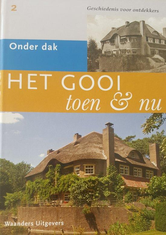 Het Gooi Toen En Nu Dl 02, onder dak - N.v.t. pdf epub