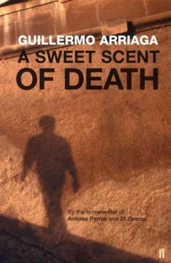 Boek cover A Sweet Scent of Death van Guillermo Arriaga (Onbekend)
