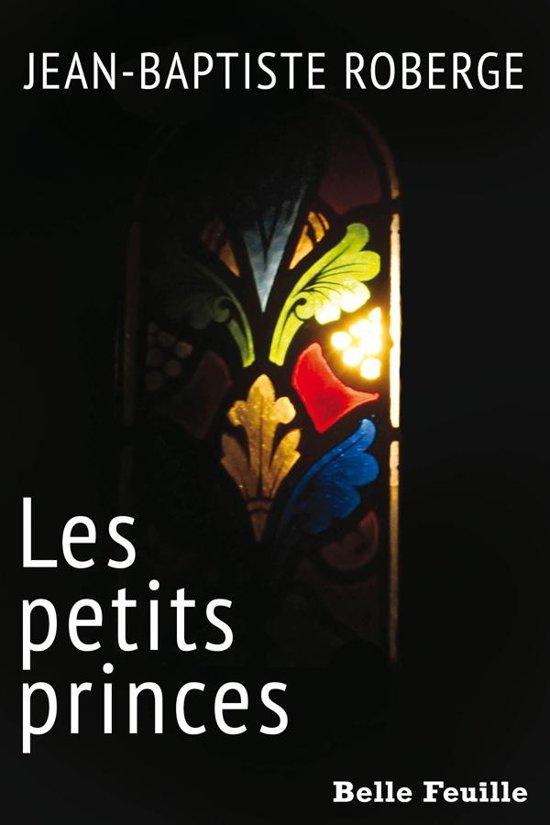 Boek cover Les petits princes van Jean-Baptiste Roberge (Onbekend)