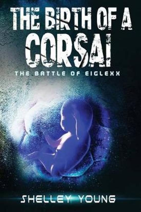 The Birth of a Corsai