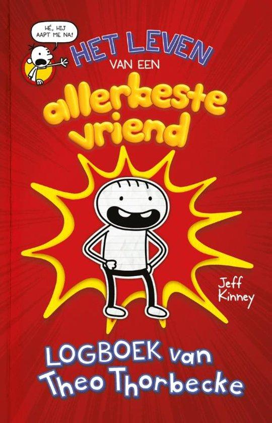 Boek cover Het leven van een allerbeste vriend - Logboek van Theo Thorbecke van Jeff Kinney (Hardcover)