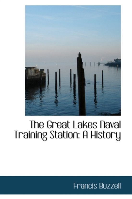 The Great Lakes Naval Training Station