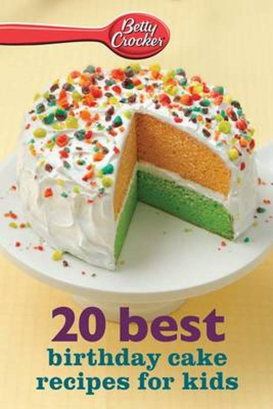 Brilliant Bol Com Betty Crocker 20 Best Birthday Cakes Recipes For Kids Personalised Birthday Cards Beptaeletsinfo