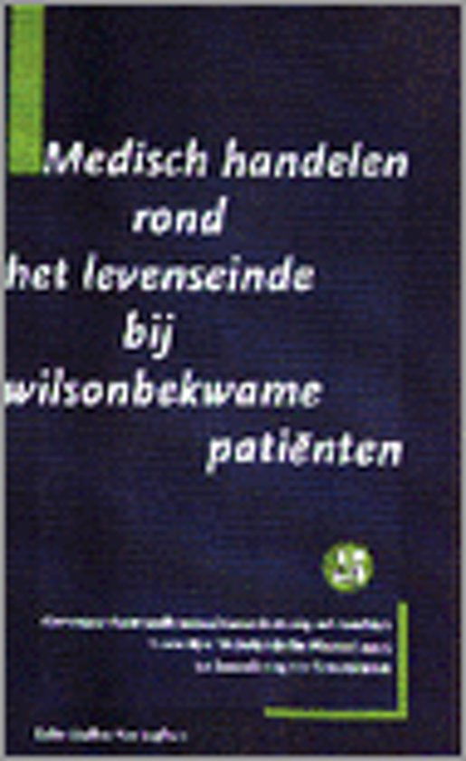 MEDISCH HANDELEN LEVENSEINDE W
