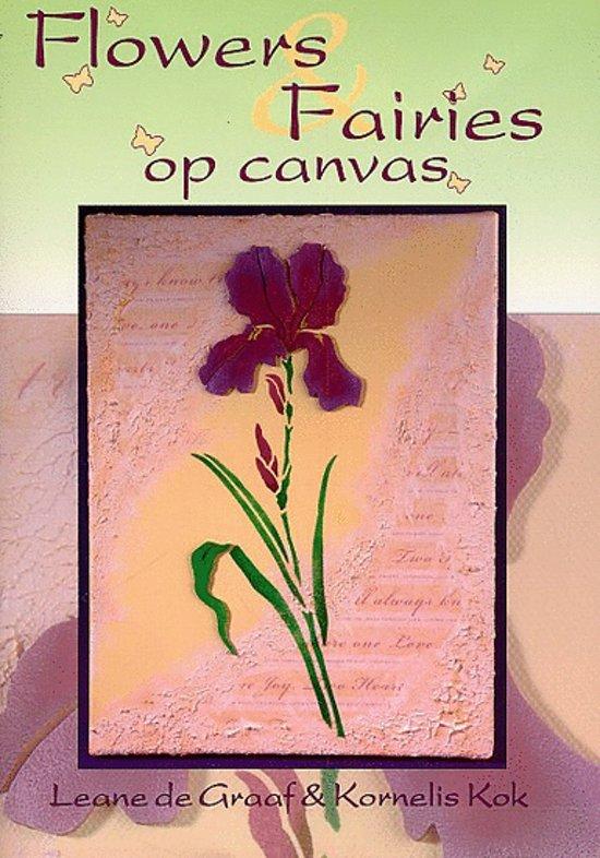 Cover van het boek 'Flowers & Fairies op canvas'