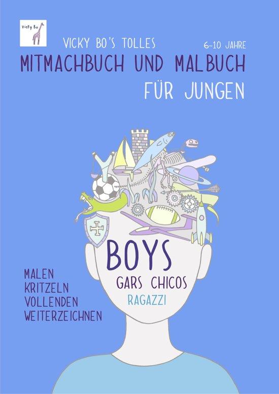 Vicky Bo's tolles Mitmachbuch und Malbuch für Jungen. Ab 6 bis 10 Jahre